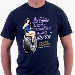 Camiseta Pin Up La Vida en la Carretera es muy Dura